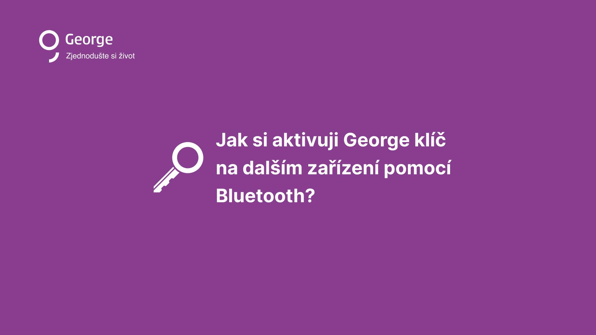Instalace George klíč na dalším zařízení
